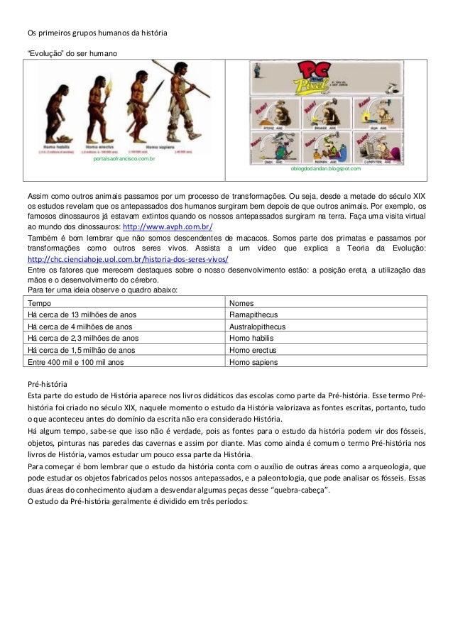 """Os primeiros grupos humanos da história""""Evolução"""" do ser humano                   portalsaofrancisco.com.br               ..."""