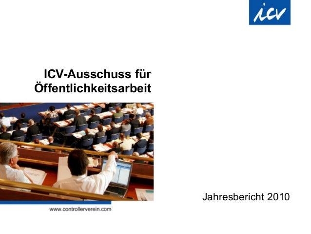 ICV-Ausschuss für Öffentlichkeitsarbeit Jahresbericht 2010