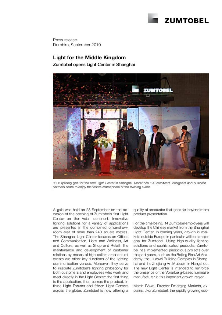 Press releaseDornbirn, September 2010Light for the Middle KingdomZumtobel opens Light Center in ShanghaiB1 I Opening gala ...