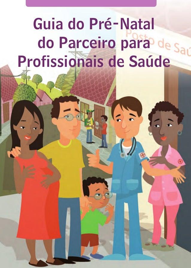 Guia do Pré-Natal do Parceiro para Profissionais de Saúde