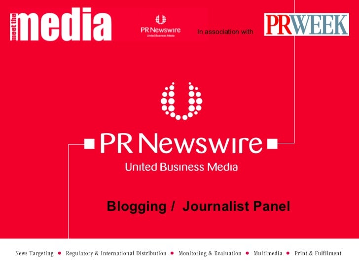 Blogging /  Journalist Panel In association with