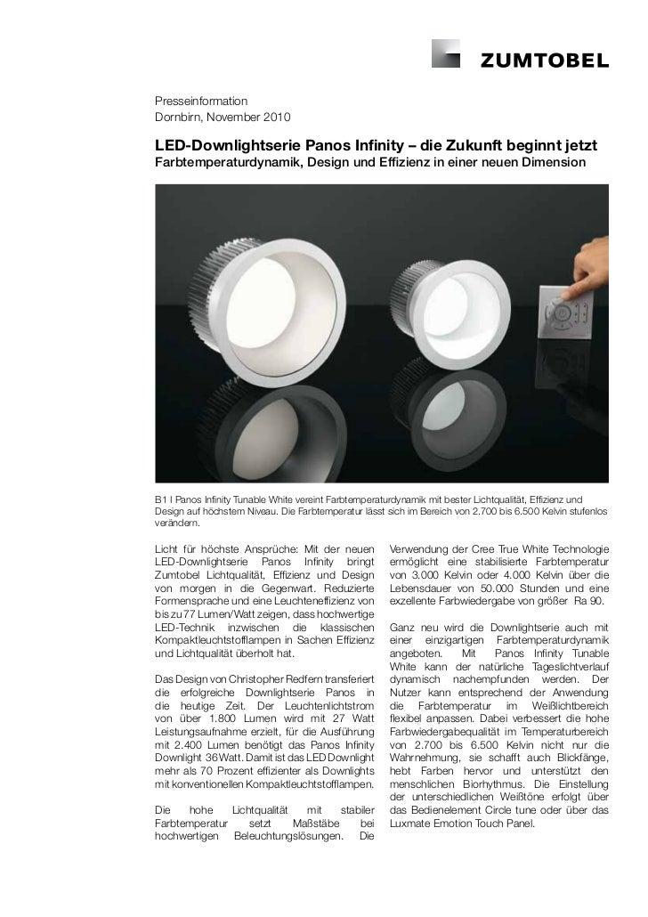 PresseinformationDornbirn, November 2010LED-Downlightserie Panos Infinity – die Zukunft beginnt jetztFarbtemperaturdynamik...
