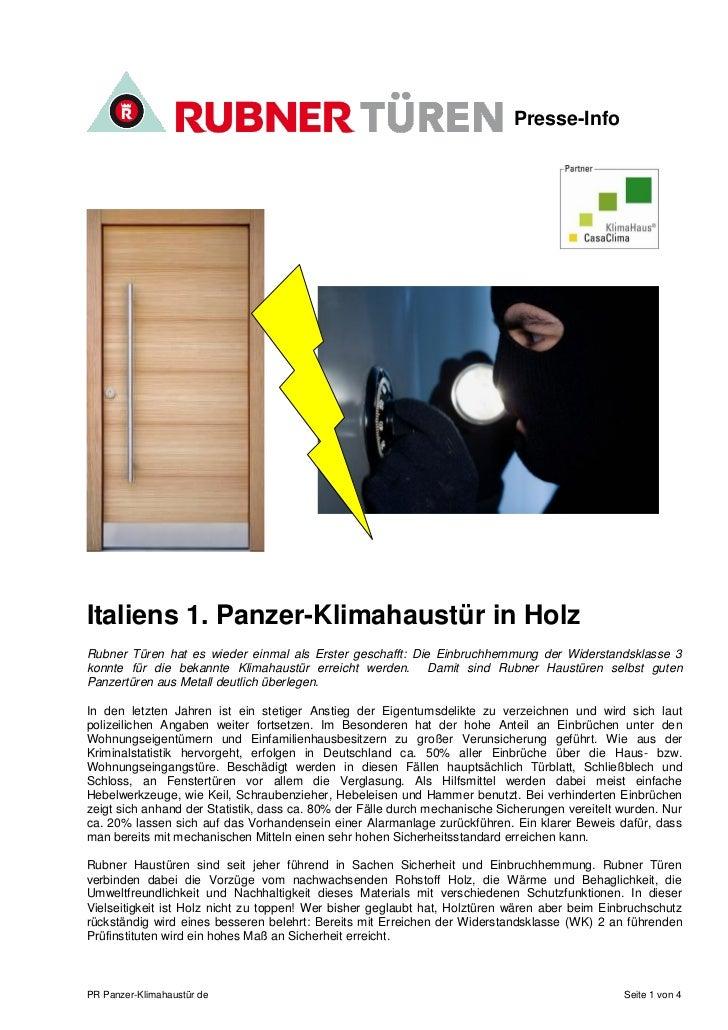 Presse-InfoItaliens 1. Panzer-Klimahaustür in HolzRubner Türen hat es wieder einmal als Erster geschafft: Die Einbruchhemm...