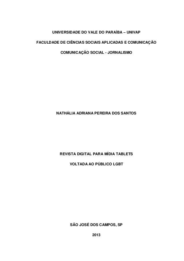UNIVERSIDADE DO VALE DO PARAÍBA – UNIVAPFACULDADE DE CIÊNCIAS SOCIAIS APLICADAS E COMUNICAÇÃOCOMUNICAÇÃO SOCIAL - JORNALIS...