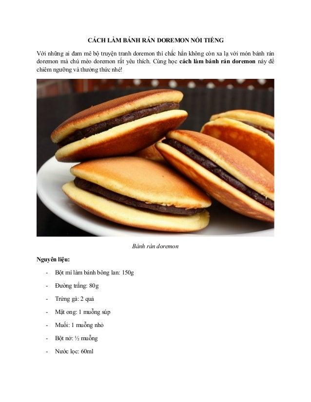 CÁCH LÀM BÁNH RÁN DOREMON NỔI TIẾNG Với những ai đam mê bộ truyện tranh doremon thì chắc hẳn không còn xa lạ với món bánh ...