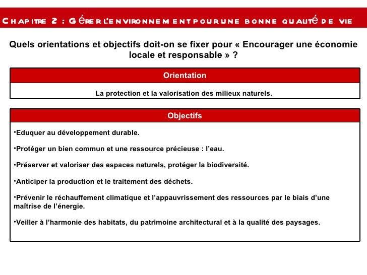 Quels orientations et objectifs doit-on se fixer pour « Encourager une économie locale et responsable » ? Chapitre 2 : Gér...