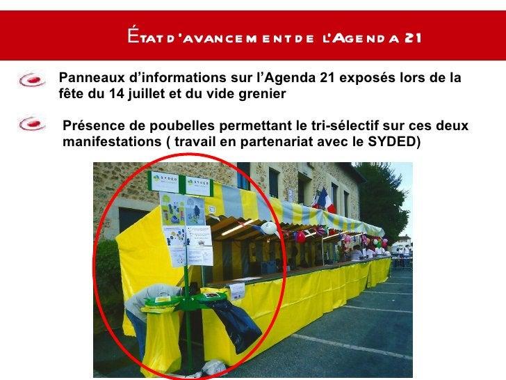État d'avancement de l'Agenda 21   Panneaux d'informations sur l'Agenda 21 exposés lors de la fête du 14 juillet et du vid...