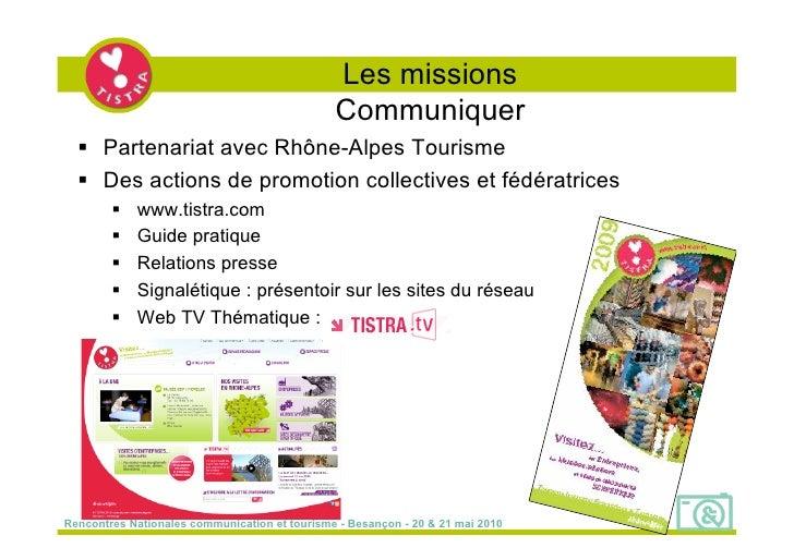 Les missions                                                Communiquer    Partenariat avec Rhône-Alpes Tourisme    Des ...