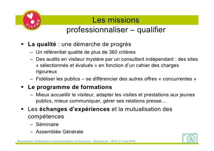 Les missions                                 professionnaliser – qualifier    La qualité : une démarche de progrès       ...