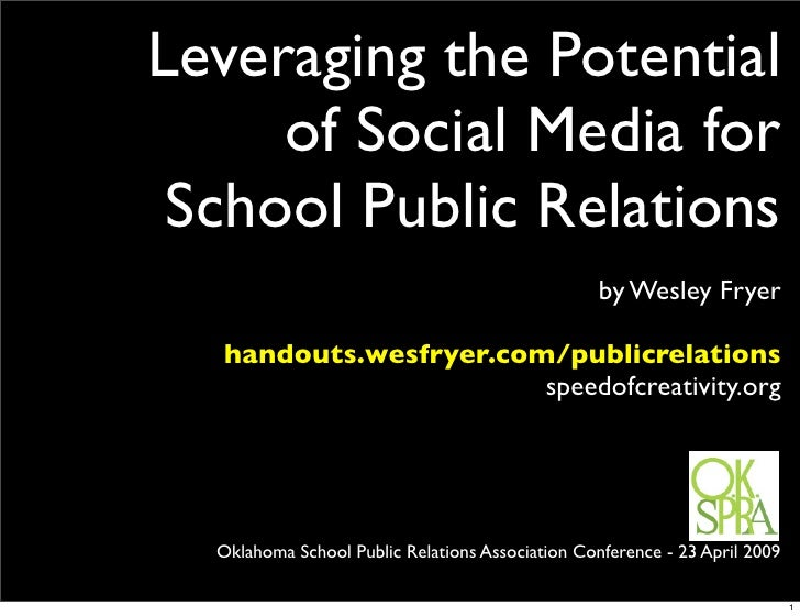 Leveraging the Potential      of Social Media for  School Public Relations                                                ...