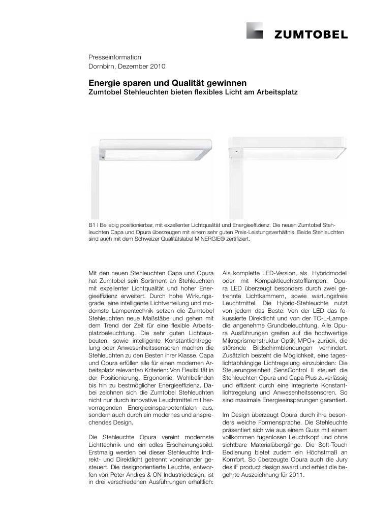 PresseinformationDornbirn, Dezember 2010Energie sparen und Qualität gewinnenZumtobel Stehleuchten bieten flexibles Licht a...