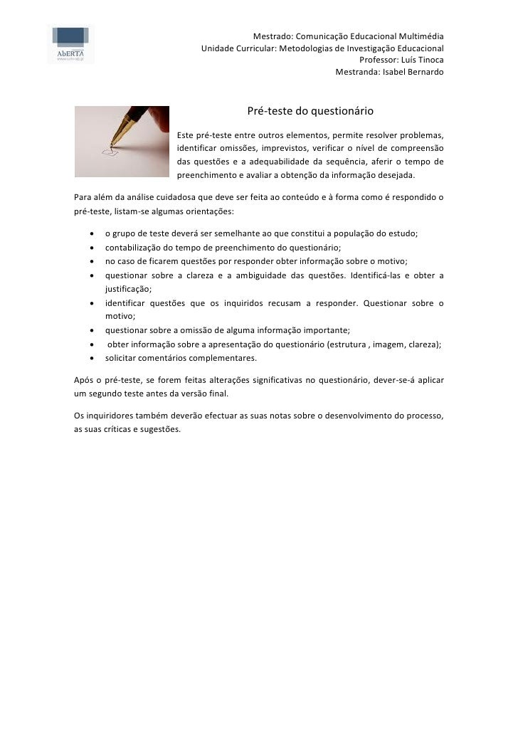 Mestrado: Comunicação Educacional Multimédia                                Unidade Curricular: Metodologias de Investigaç...