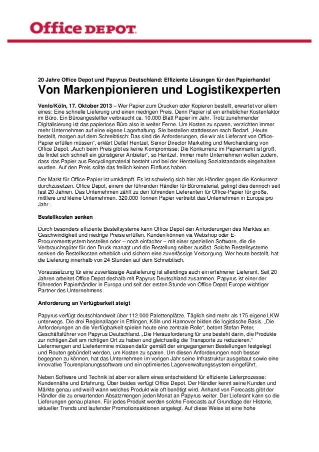 20 Jahre Office Depot und Papyrus Deutschland: Effiziente Lösungen für den Papierhandel  Von Markenpionieren und Logist...