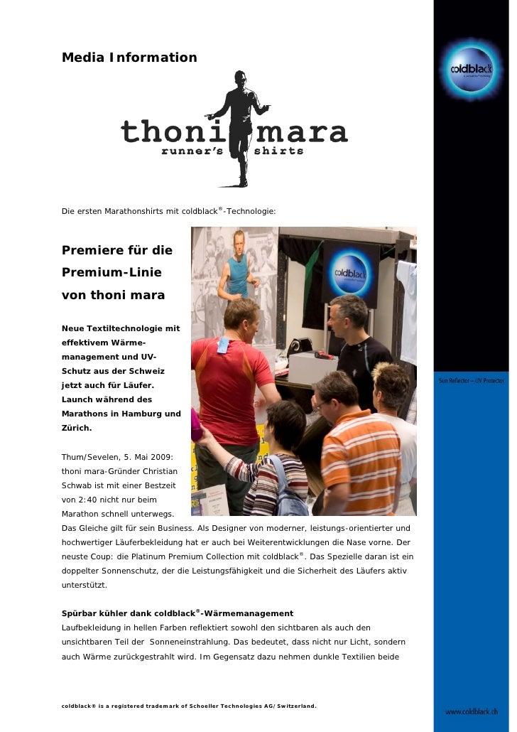 Media InformationDie ersten Marathonshirts mit coldblack®-Technologie:Premiere für diePremium-Linievon thoni maraNeue Text...