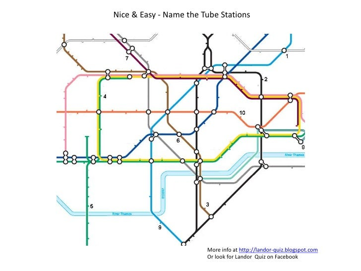 Nice & Easy - Name the Tube Stations<br />More info at http://landor-quiz.blogspot.com<br />Or look for Landor  Quiz on Fa...