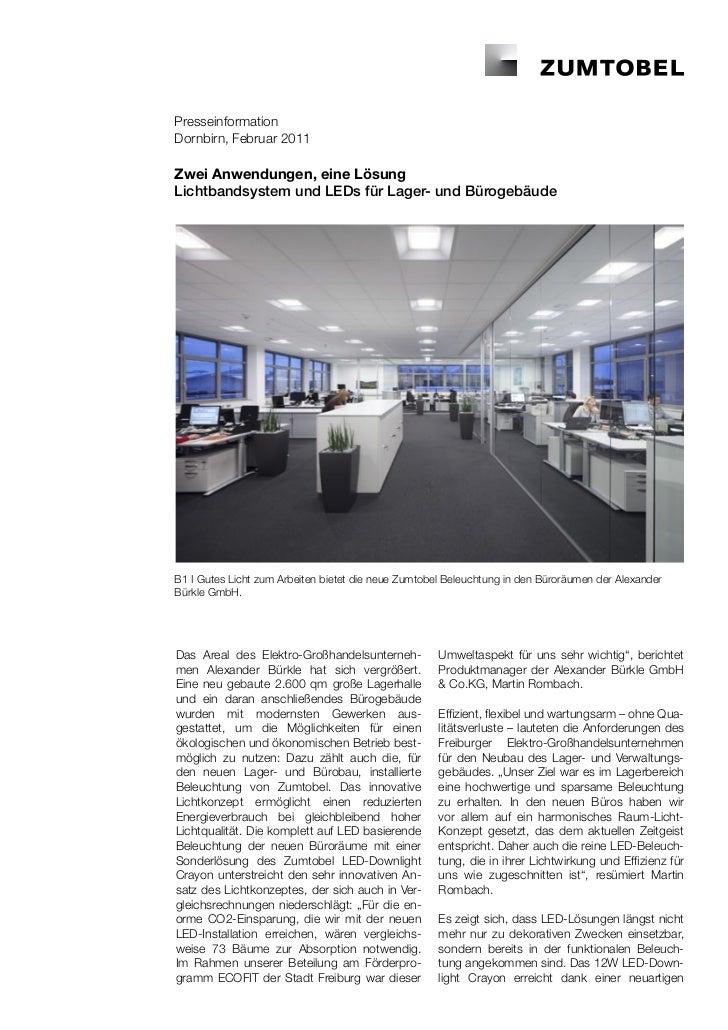 PresseinformationDornbirn, Februar 2011Zwei Anwendungen, eine LösungLichtbandsystem und LEDs für Lager- und BürogebäudeB1 ...