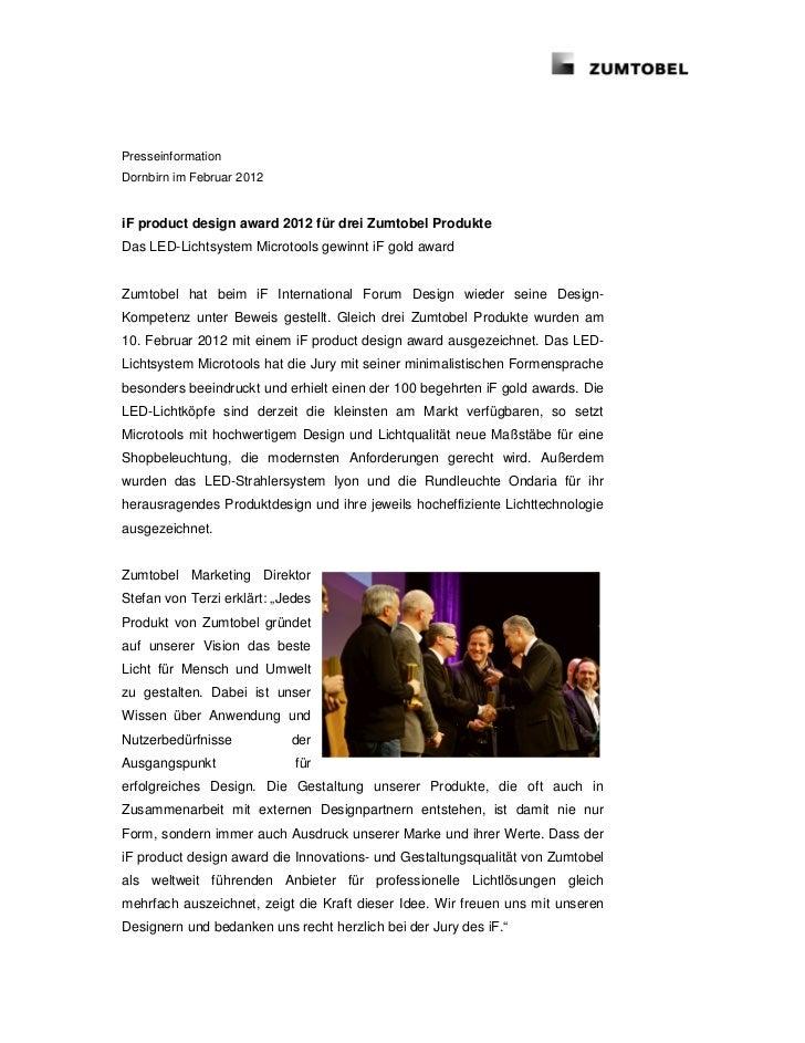 PresseinformationDornbirn im Februar 2012iF product design award 2012 für drei Zumtobel ProdukteDas LED-Lichtsystem Microt...