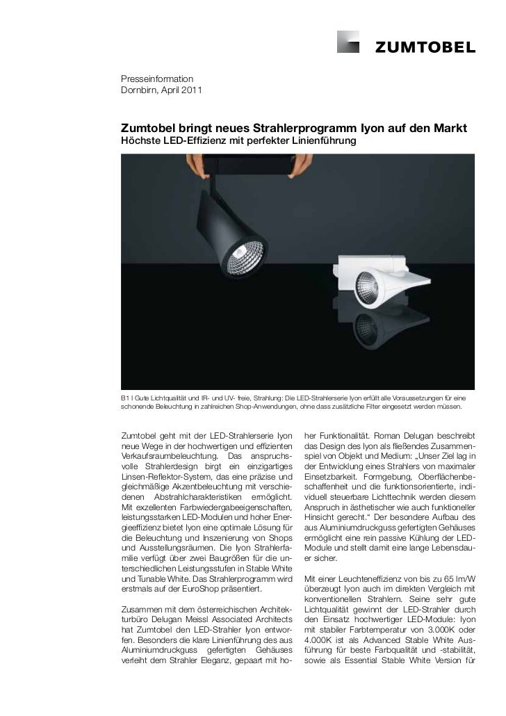 PresseinformationDornbirn, April 2011Zumtobel bringt neues Strahlerprogramm Iyon auf den MarktHöchste LED-Effizienz mit pe...