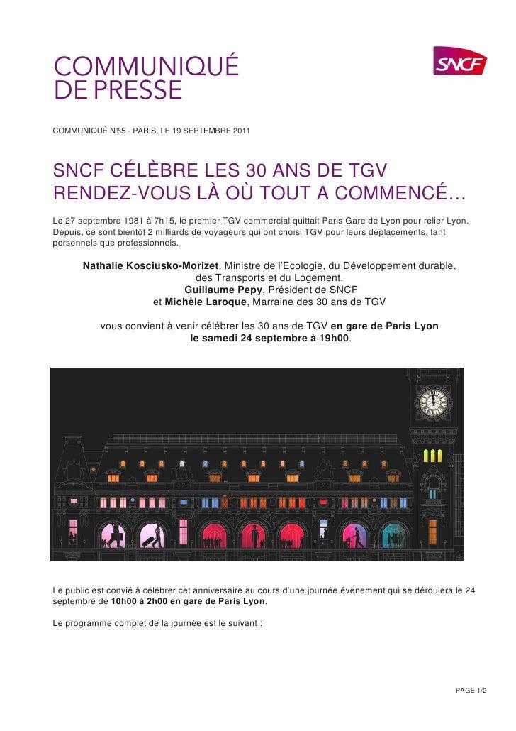 COMMUNIQUÉ N° - PARIS, LE 19 SEPTEMBRE 2011            35SNCF CÉLÈBRE LES 30 ANS DE TGVRENDEZ-VOUS LÀ OÙ TOUT A COMMENCÉ…L...