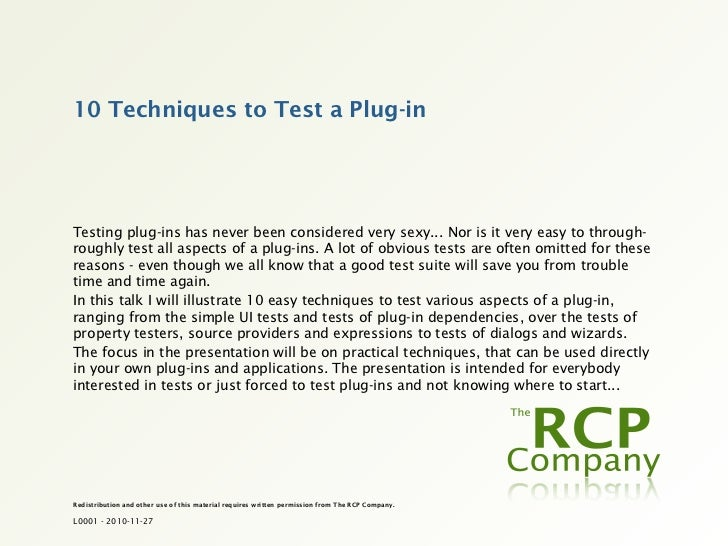 EclipseCon '11 - 10 Techniques to Test a Plug-in
