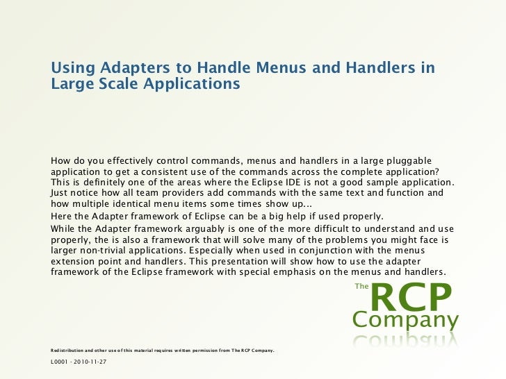 Using Adapters to Handle Menus and Handlers inLarge Scale ApplicationsHow do you effectively control commands, menus and h...