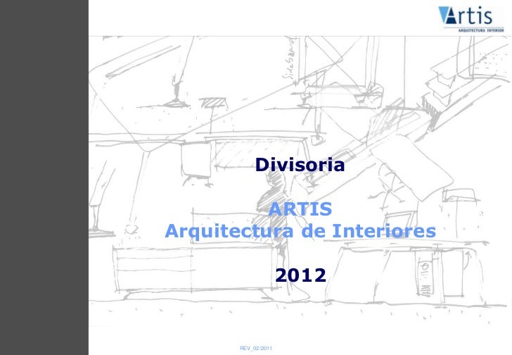 Divisoria          ARTISArquitectura de Interiores                     2012       REV_02/2011