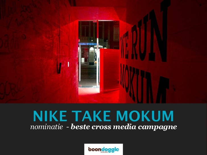 NIKE TAKE MOKUMnominatie - beste cross media campagne