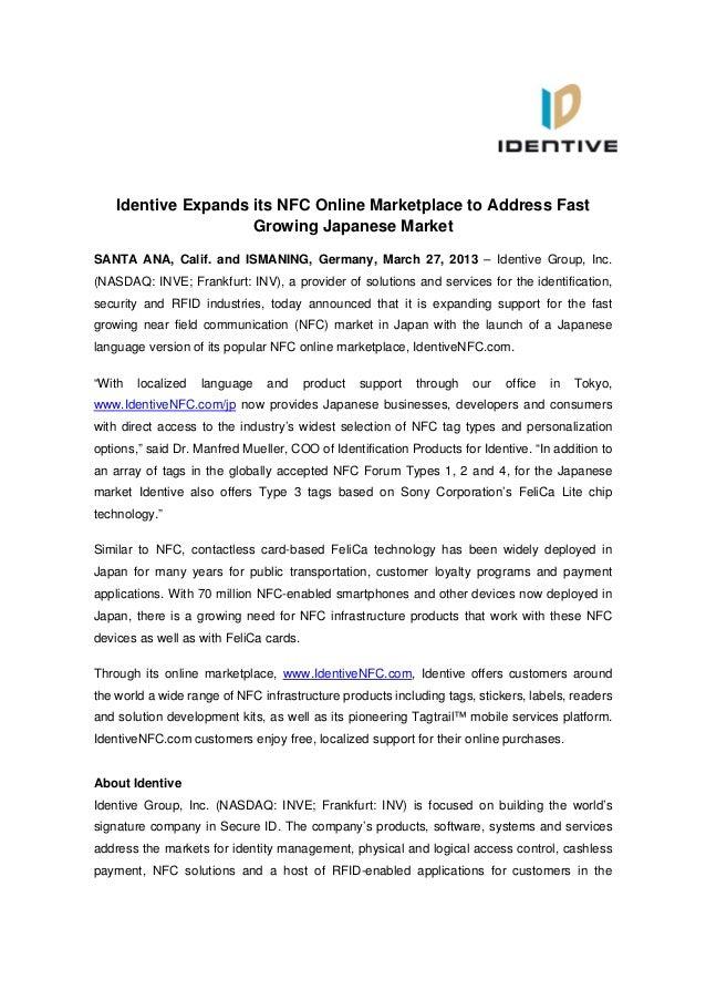 Identive Expands its NFC Online Marketplace to Address Fast                     Growing Japanese MarketSANTA ANA, Calif. a...