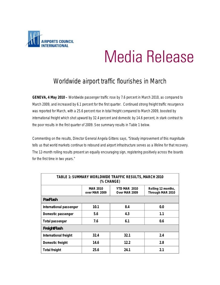 Worldwide airport traffic flourishes in March  GENEVA, 4 May 2010 – Worldwide passenger traffic rose by 7.6 percent in Mar...