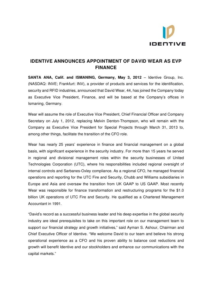 IDENTIVE ANNOUNCES APPOINTMENT OF DAVID WEAR AS EVP                       FINANCESANTA ANA, Calif. and ISMANING, Germany, ...