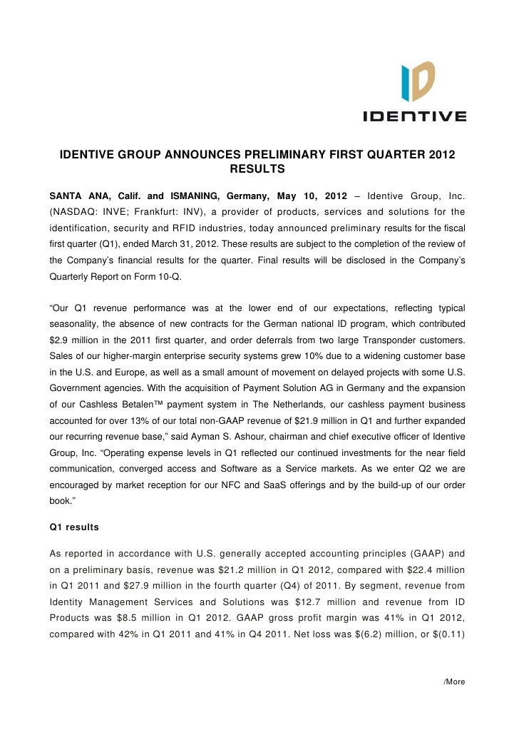 IDENTIVE GROUP ANNOUNCES PRELIMINARY FIRST QUARTER 2012                         RESULTSSANTA ANA, Calif. and ISMANING, Ger...