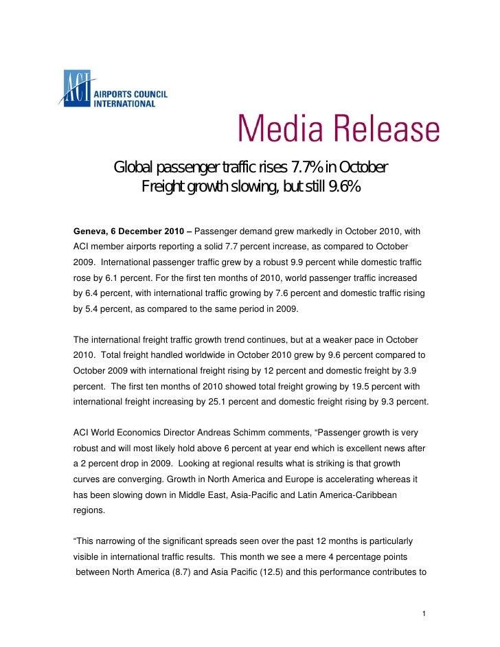 Global passenger traffic rises 7.7% in October               Freight growth slowing, but still 9.6%Geneva, 6 December 2010...