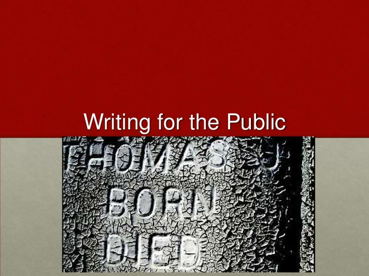 Writing for the Public<br />
