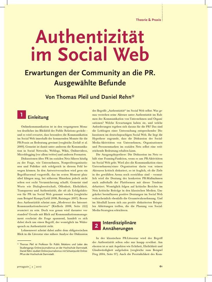 Theorie & Praxis                  Authentizität             im Social Web       Erwartungen der Community an die PR.      ...