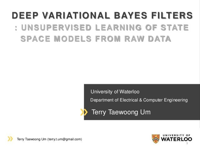 Terry Taewoong Um (terry.t.um@gmail.com) University of Waterloo Department of Electrical & Computer Engineering Terry Taew...