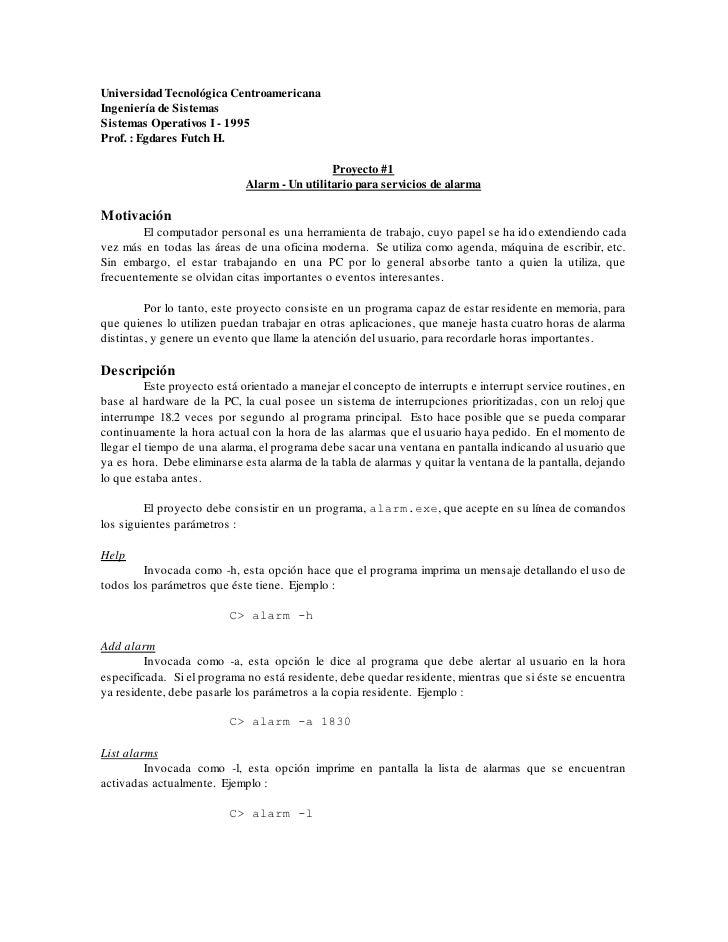Universidad Tecnológica Centroamericana Ingeniería de Sistemas Sistemas Operativos I - 1995 Prof. : Egdares Futch H.      ...
