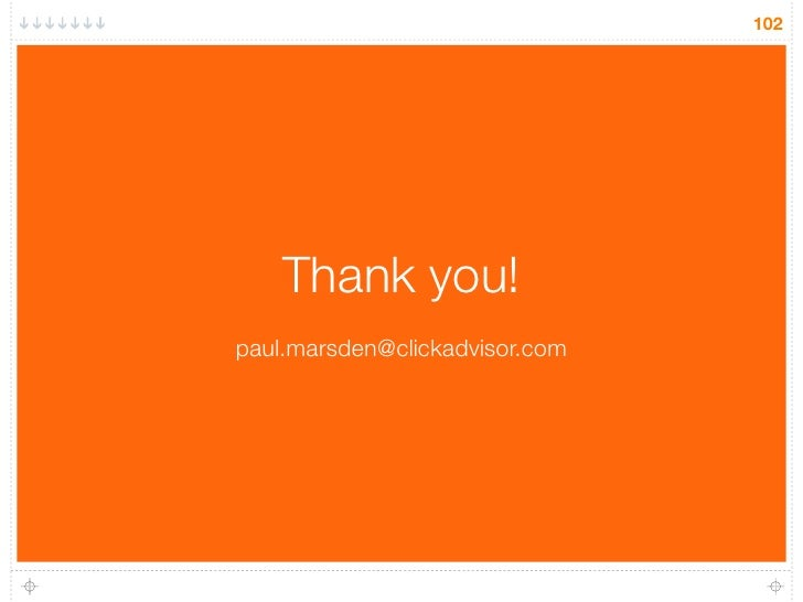 102         Thank you! paul.marsden@clickadvisor.com