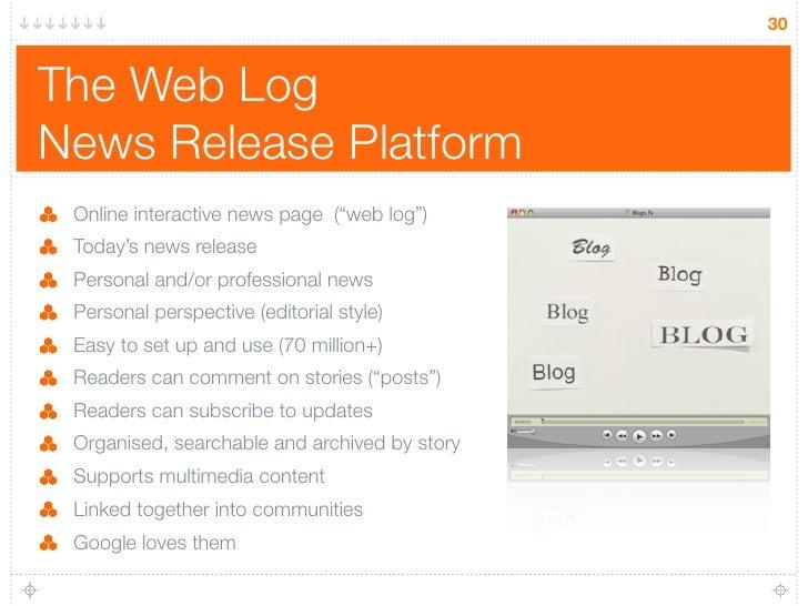 """30   The Web Log News Release Platform  Online interactive news page (""""web log"""")  Today's news release  Personal and/or pr..."""