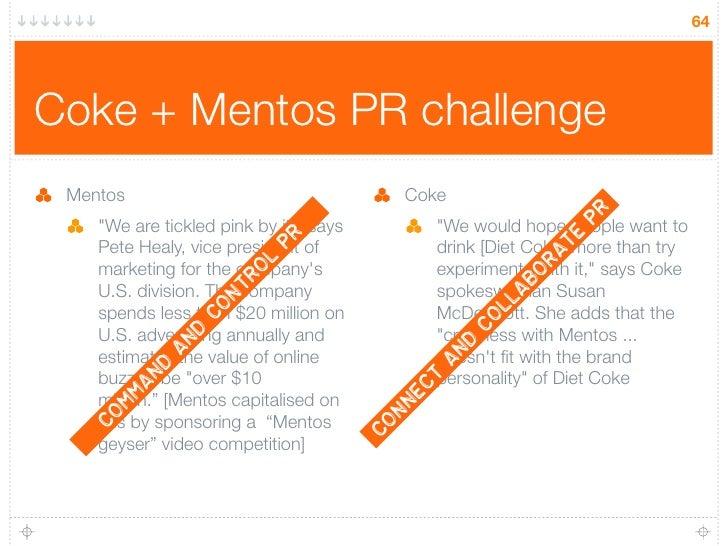 64     Coke + Mentos PR challenge  Mentos                                     Coke                                        ...