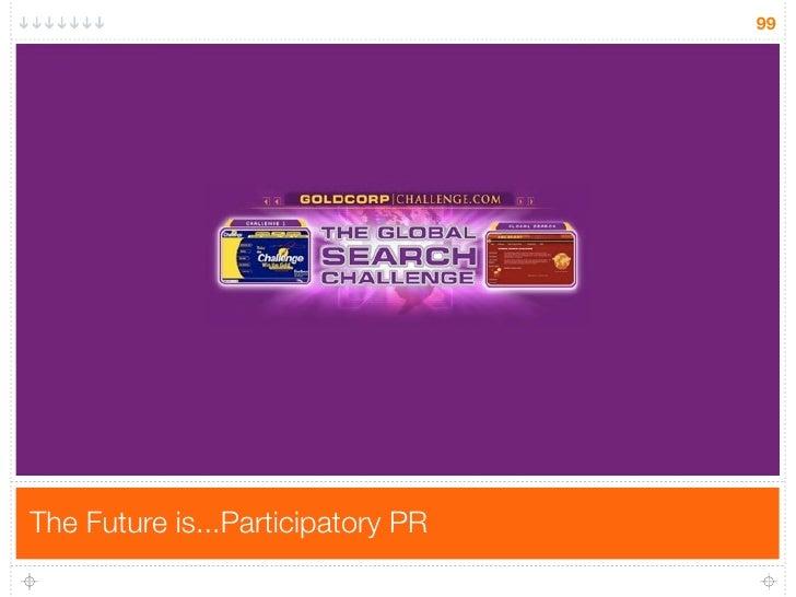 99     The Future is...Participatory PR