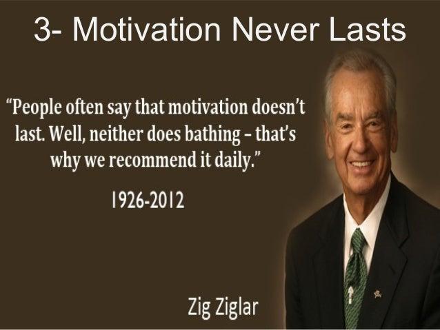 Leadership and Motvaton Skills Mohammad Tawfk #WikiCourses http:////WikiCoursesWWikiSpacesWcom 3- Motivation Never Lasts