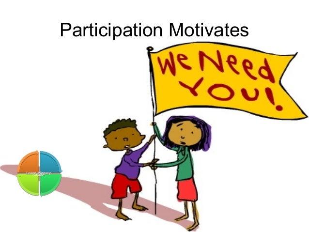 Leadership and Motvaton Skills Mohammad Tawfk #WikiCourses http:////WikiCoursesWWikiSpacesWcom Participation Motivates Liv...