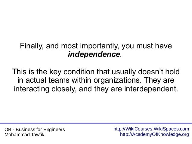 http://WikiCourses.WikiSpaces.com http://AcademyOfKnowledge.org OB - Business for Engineers Mohammad Tawfik Finally, and m...