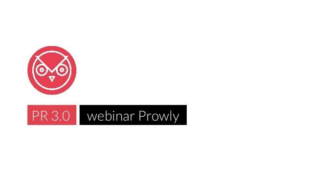 PR 3.0  webinar Prowly
