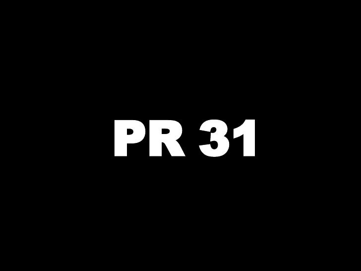 PR 31