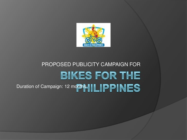 PROPOSED PUBLICITY CAMPAIGN FORDuration of Campaign: 12 months