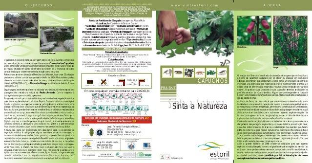 w w w . v i s i t e e s t o r i l . c o mSinta a NaturezaSinta a NaturezaCAPUCHOSMUDANÇADEDIRECÇÃOPara a EsquerdaCaminho C...