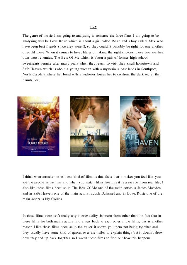 PR7 The genre of movie I am going to analysing is romance the three films I am going to be analysing will be Love Rosie wh...