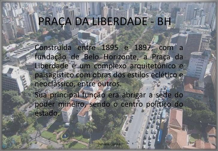 PRAÇA DA LIBERDADE - BH<br />Construída entre 1895 e 1897, com a fundação de Belo Horizonte, a Praça da Liberdade é um com...