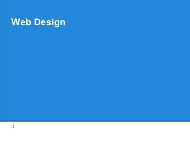 Web Design:)